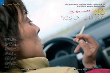 Las distracciones, como encender un cigarrillo o hablar por el móvil ...