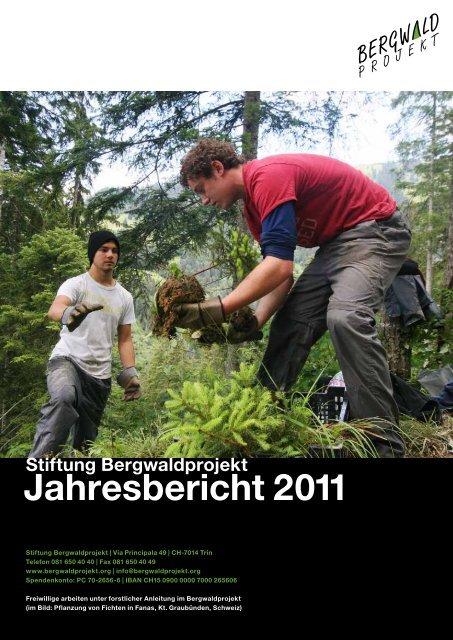 Stiftung Bergwaldprojekt Jahresbericht 2011