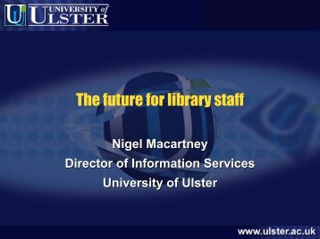 here - University of Ulster Library