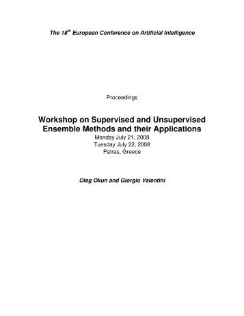 Workshop on Supervised and Unsupervised Ensemble Methods ...