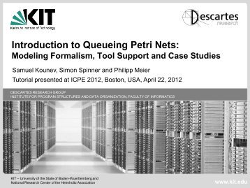 Introduction to Queueing Petri Nets - International Conference on ...