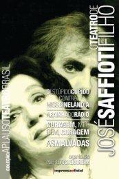 O Teatro de José Saffioti Filho - Livraria Imprensa Oficial