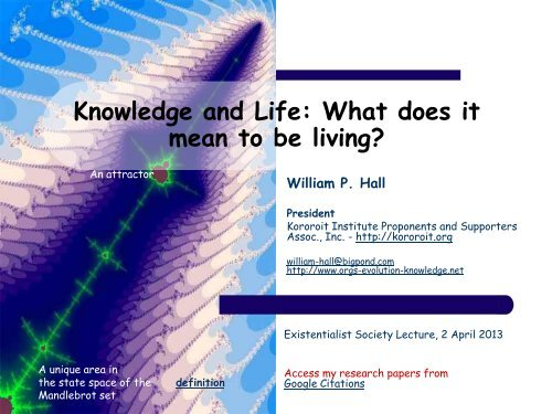 Knowledge and Life: What does it mean to be living?