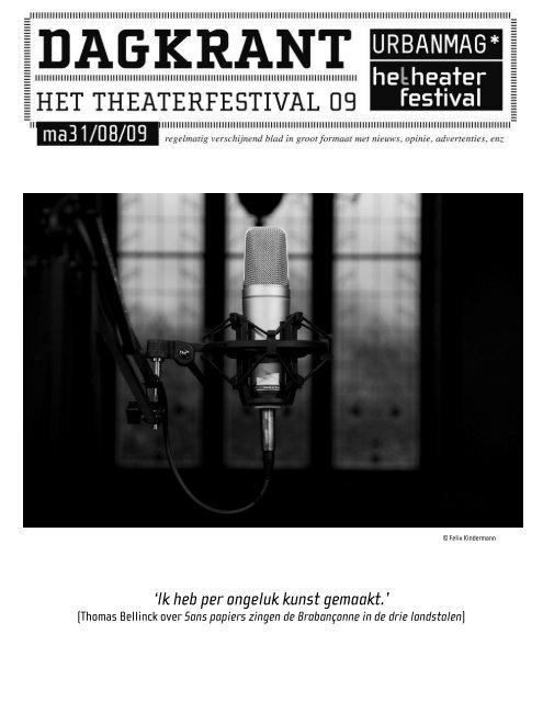 'Ik heb per ongeluk kunst gemaakt.' - Het Theaterfestival