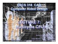 Multicycle CPU - CWRU EECS VLSI CAD Group - Case Western ...