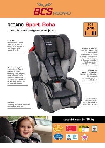 I - III RECARO Sport Reha - BCS Recaro