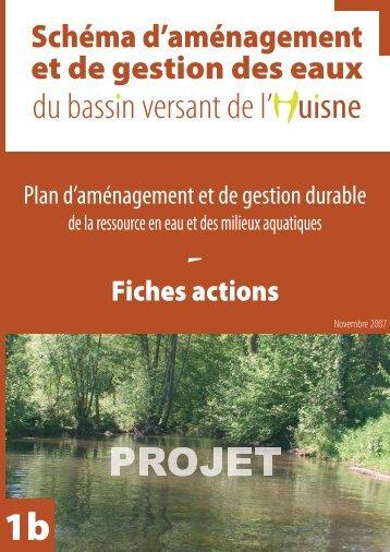 Fiches actions - (SAGE) du bassin de l'Huisne