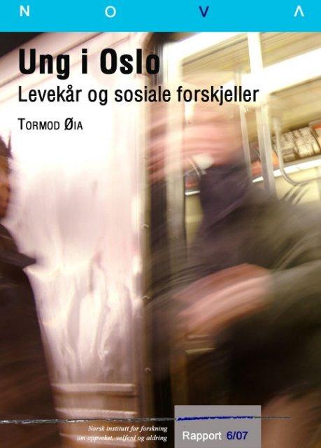Ung i Oslo–levekår og sosiale forskjeller