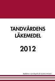 Tandvårdens läkemedel 2012 - Landstinget Västmanland