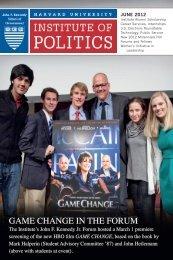 2012 Spring Newsletter - Harvard University Institute of Politics