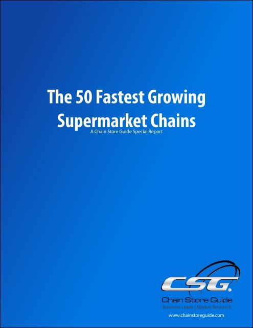 The 50 Fastest Growing Supermarket Chains - Chain Store Guide