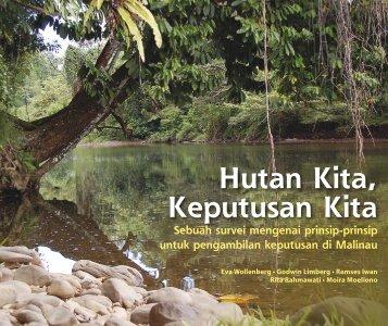 Hutan kita, keputusan kita: sebuah survei mengenai prinsip-prinsip ...