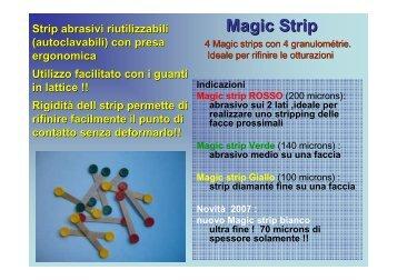 Magic Strip