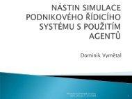 Nástin simulace podnikového řídicího systému s ... - cssi-morava.cz