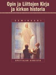 Opin ja Liittojen Kirja ja kirkon historia - The Church of Jesus Christ ...