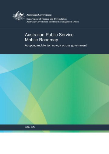 APS Mobile Roadmap - Australian Government Information and ...