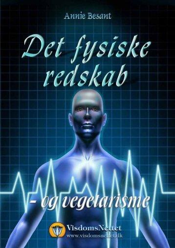 DET FYSISKE REDSKAB og vegetarisme - Annie ... - Visdomsnettet