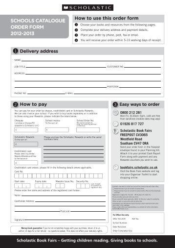 Schools Catalogue 2012-13 order form - Scholastic