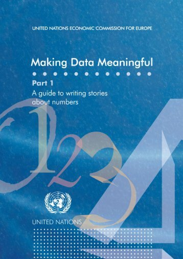 Making Data Meaningful Part 1 - A guide to writing stories ... - UNECE