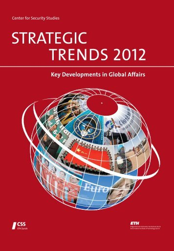STRATEGIC TRENDS 2012 - Center for Security Studies (CSS)