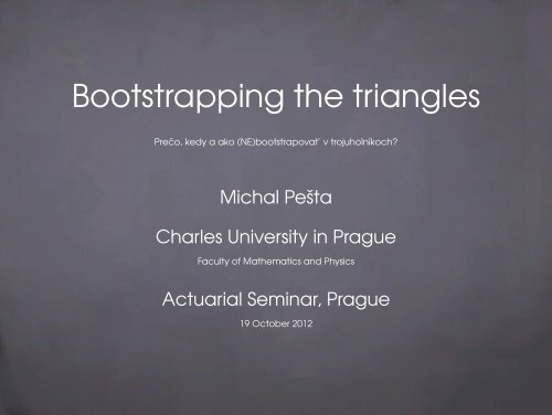Bootstrapping the triangles