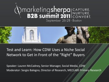 Test and Learn: How CDW Uses a Niche Social Network ... - meclabs