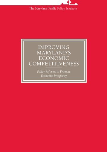 improving maryland's economic competitiveness - The Maryland ...