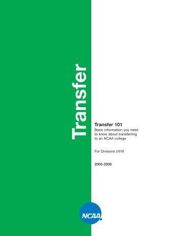 NCAA Transfer Guide 2005-06 - Virginia Tech Department of Athletics