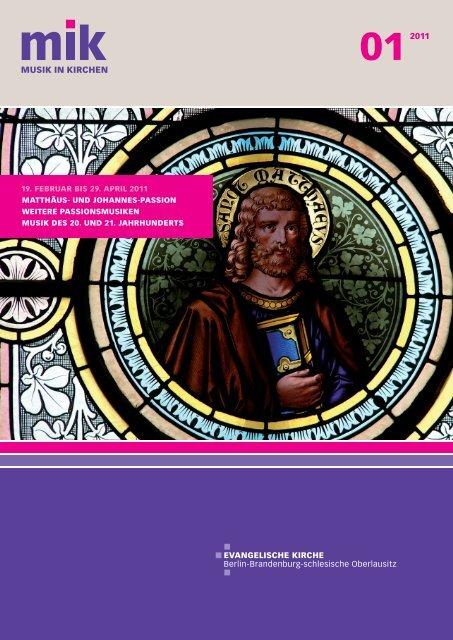 19. Februar bis 29. april 2011 Matthäus- und ... - Musik in Kirchen