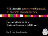 recomendaciones de la american cancer society: utilidad de la rm