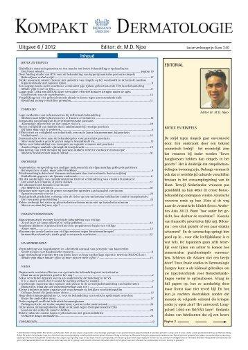 Uitgave 6 / 2012 Editor: dr. M.D. Njoo - Huidarts.com