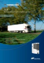 SLX Maximale Leistung bei guter Umweltverträglichkeit