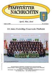 April, Mai, Juni 111 Jahre Freiwillige Feuerwehr Pfaffstätt