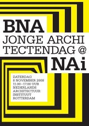 JONGE ARCHI TECTENDAG @ - Nederlands Architectuurinstituut