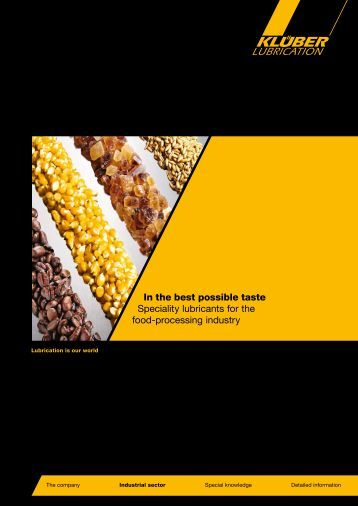 In the best possible taste Speciality lubricants for the food ...