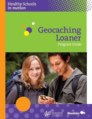 Geocaching Loaner Program Guide English - Manitoba in motion