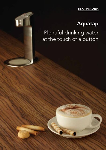 Plentiful drinking water at the touch of a button Aquatap - WF Senate