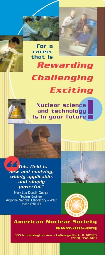 Rewarding Challenging Exciting - American Nuclear Society
