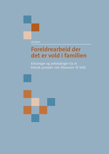 Foreldrearbeid der det er vold i familien - Alternativ til vold