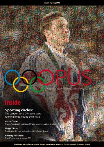 OPUS • Issue 6 - Portsmouth Grammar School