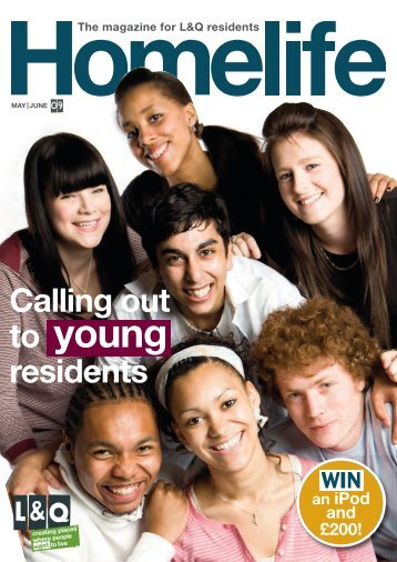 Homelife May/June 2009 - London & Quadrant Group