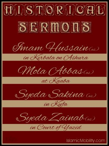 Historical Sermons Imam Hussain Mola Abbas bibi Sakina syeda Zainab