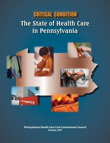 The State of Health Care in Pennsylvania Critical Condition