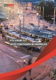 PTV Visum 13 - Neue Funktionen im Überblick