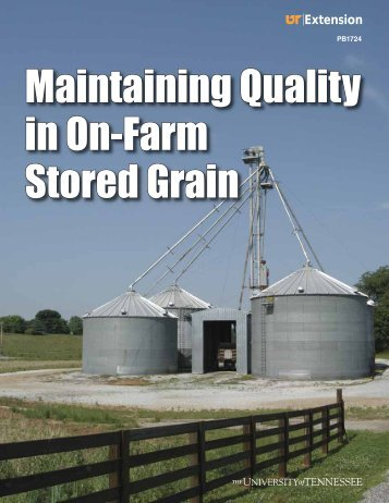 Maintaining Quality in On-Farm Stored Grain