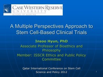 A Multiple Perspectives Approach to Stem Cell-Based Clinical Trials