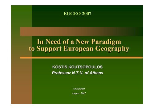 In Need of a New Paradigm to Support European Geography