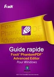 À propos de Foxit® PhantomPDF™ Advanced Editor