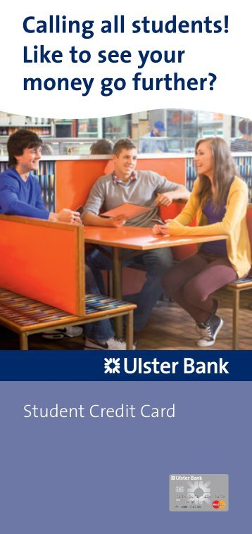 Calling all students! Like to see your money go further? - Ulster Bank