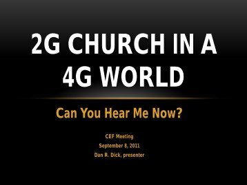 2G Church in a 4G World - Wisconsin Conference United Methodist ...